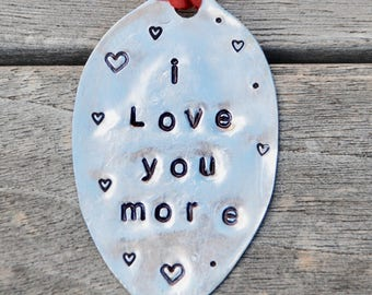 I Love You MORE or MOST Ornament // hand stamped with your choice of ribbon color