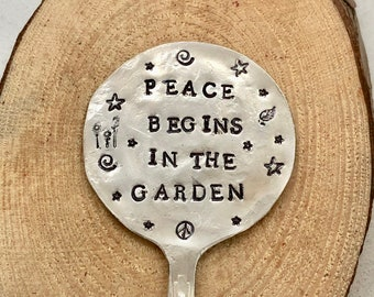Garden Marker, Peace Begins In The Garden, stamped Small Round SPOON for Garden art Flower Pots Herbs stars Peace Sign stamp