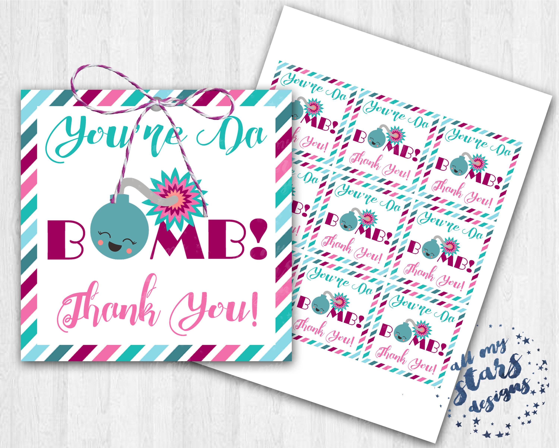 Printable You Re Da Bomb Thank You Bath Bomb Gift Etsy