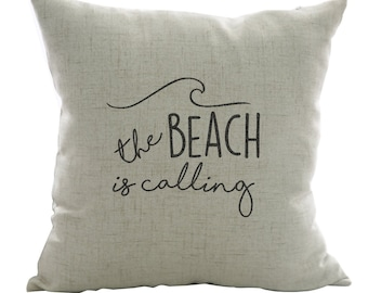 Handpainted 18 x 18 Beachy Throw Pillow cover - The beach is calling - decorative - beach house - ocean - gift - housewarming - beach decor