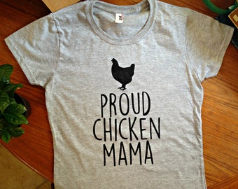 Chicken Lady Shirt - Proud Chicken Mama T Shirt - Funny - Farm - Cute - Women's Fitted shirt - urban farming - rooster - outdoors