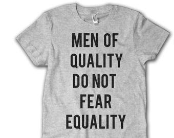 efb5cdf0 Men of quality do not fear equality - feminist men's shirt - unisex protest  tee - march for equality - feminism - gift - civil rights