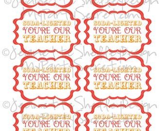 instant download...  DIY Printable Teacher Appreciation Soda-Lighted Gift Tags
