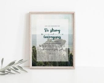 "Joshua 1:9 Bible Verse Print, Wall Art, Encouragement, Baptism, 8""x10"""