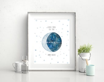 "Love You To The Moon And Back Print, Wall Art, Nursery Print, 8"" x 10"""