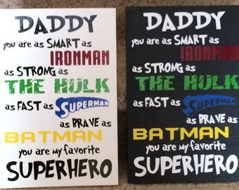 Daddy You Are My/Our Favorite SuperHero Handmade Sign Fathers Day Sign