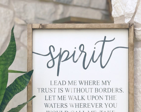Spirit Lead Me | Oceans Lyrics | Wood Sign | Spirit Lead Me Where My Trust is Without Border
