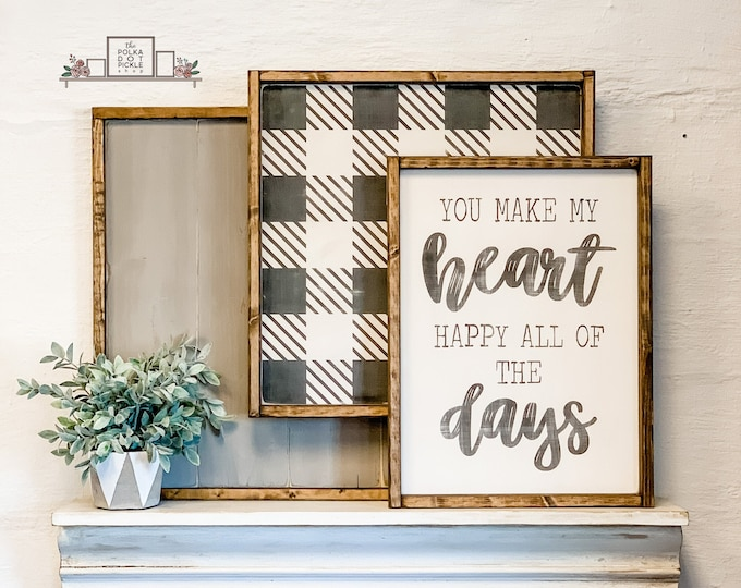 You Make My Heart Happy Sign | Wood Signs | Home Decor | Farmhouse Style | Modern Farmhouse Decor