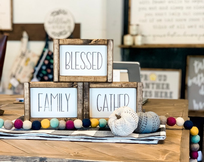 Blessed, Family or Gather Wood Sign