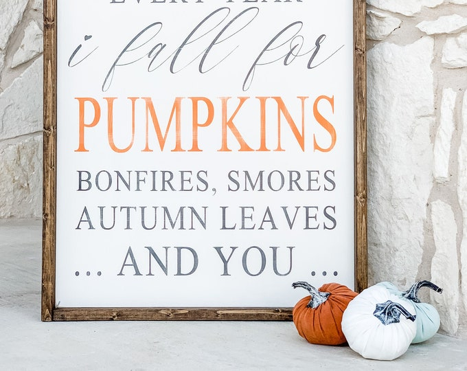 Every Year I Fall for Pumpkins ... | Fall Decor | Fall Wreath | Fall Wood Sign | Fall Wood Decor | Wood Signs