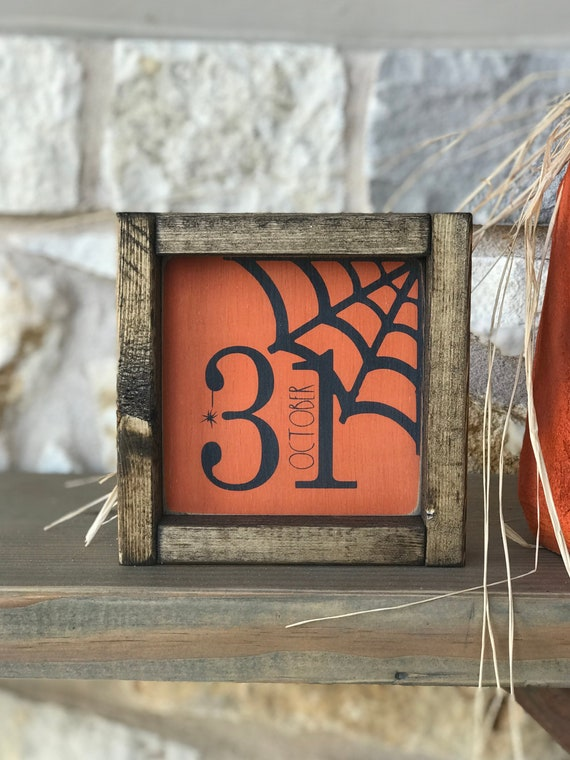 Halloween Wood Sign | October 31 | Halloween Decor | Holiday Wood Sign | Orange and Black Decor