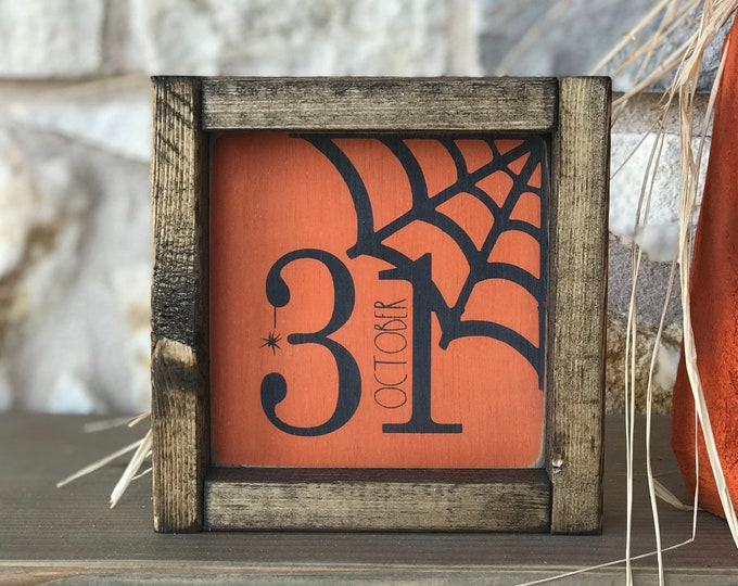 Halloween Wood Sign | October 31 | Halloween Decor | Holiday Wood Sign | Orange and Black Decor