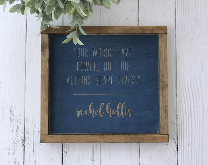 Rachel Hollis Quote | Our Words Have Power | Inspirational Quote | Wood Sign