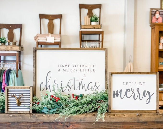 Christmas Sign Bundle | Have Yourself a Merry Little Christmas | Be Merry | Faux Deer |  Christmas Signs | Christmas Decor