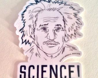 Yay! Science and Einstein Vinyl Die Cut Sticker!