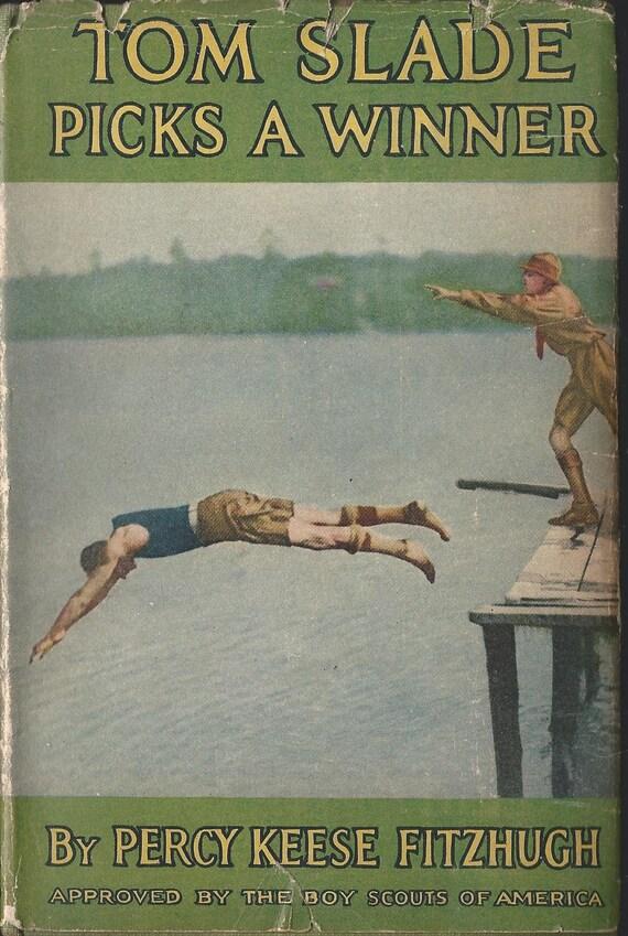 Tom Slade Picks A Winner First Edition 1924 Etsy