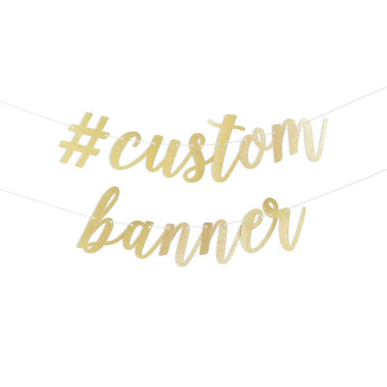 Custom Script Banner in Gold Glitter or Silver Glitter with image 0