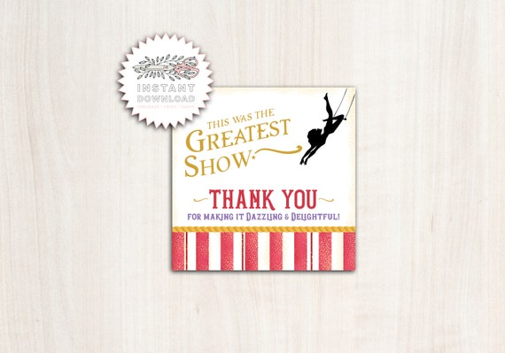 The Greatest Show Favor Tags - Instant Download Thank You
