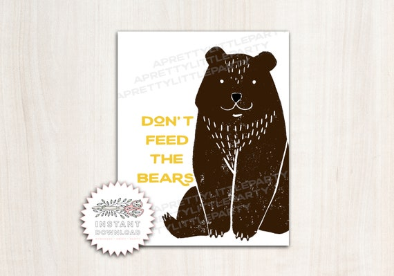 "Camping Party Bear Poster - ""Don't Feed the Bears"" Party Sign - Printable Supplies"
