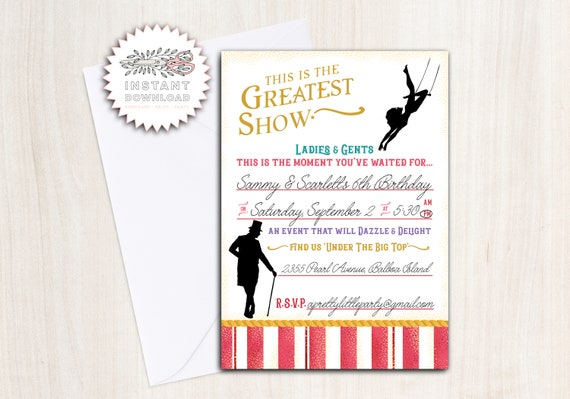 Greatest Showman Birthday Party Invite - Instant Download Invitation