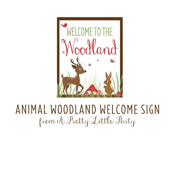 WOODLAND Animal Welcome Sign  - Digital files - Party Supplies - INSTANT DOWNLOAD