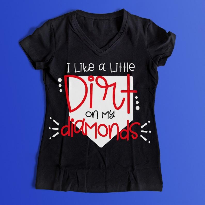 I Like a Little Dirt On My Diamonds PNG DXF SVG Cut File Digital File T-Shirt Art Cricut Silhouette Download Cut File