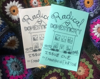 Radical Domesticity 1 - LIMITED REPRINT!