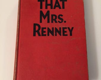 That Mrs. Renney By Donald Henderson Clarke (1937, Hardcover)