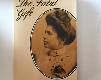 The Fatal Gift by Francesca Spezzaferri (1995, Paperback)