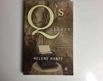 Q's Legacy by Hélène Hanff (1986, Paperback)