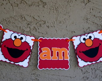 "Elmo ""I am 1"" Birthday Banner - Highchair Banner, I am1, Photo Prop, Birthday sign. Red, Orange and White."