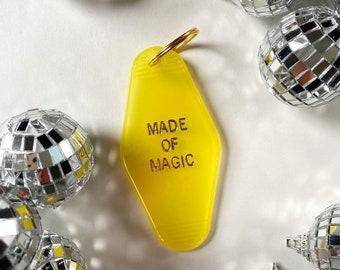 Made of Magic Key Tag - FREE SHIPPING