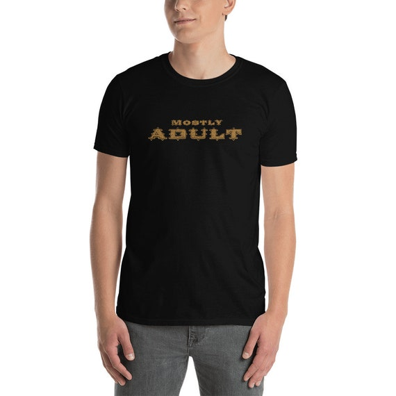 MOSTLY ADULT / Unisex Basic Softstyle T-Shirt | Gildan / 100% ring-spun cotton and Heather options /Pre-shrunk