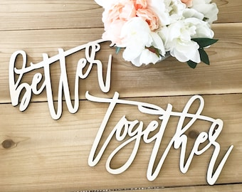 Better Together signs- wooden chair signs -wedding decor