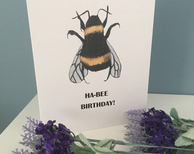 Habee birthday , happy birthday , bee card, bumble bee cards, for bee lovers, bee gift, birthday card