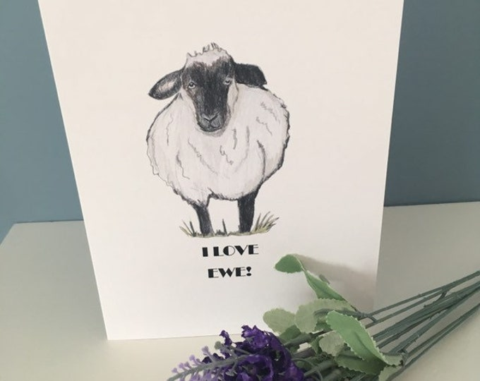 I love you, I love ewe, sheep card , for sheep lovers , sheep gift, I love you card