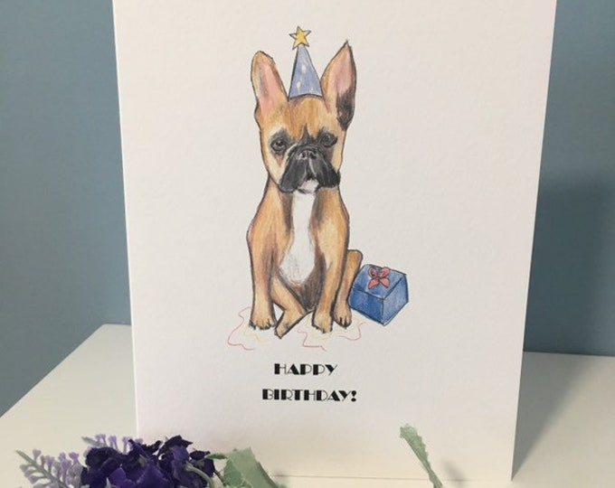 Frenchie , french bulldog, birthday card , for frenchie lovers, frenchie gift