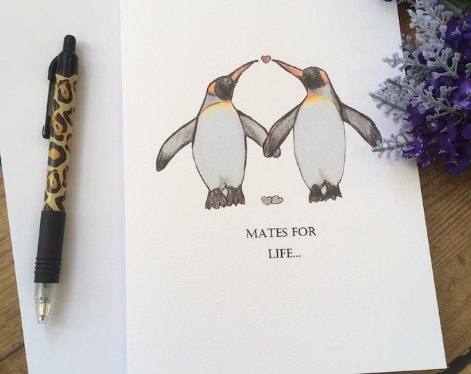 Mates for life , wedding card, penguin card, friendship card, for penguin lovers, wedding gift , friendship gift, anniversary card