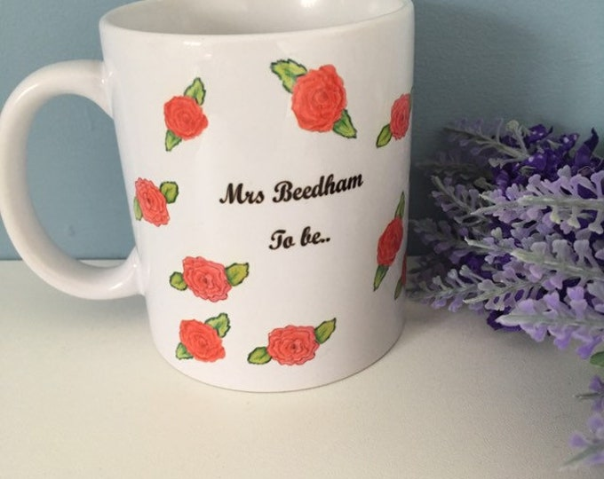 Engagement mug, engagement gift, for brides to be, mrs to be, gift for her, personalised mug