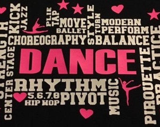 Subway Art Dance Life black tee, dancer, ballet, jazz, acro, tumble, gymnast, cheer, mom, girl, dad,