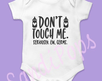 Newborn onesies germs, brand sparkling new, cutest alarm, Gods grace, milk, hair, babylife