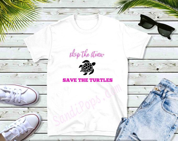 VSCO Girl tees, t-shirt, save the turtles, skip the straw, sassy
