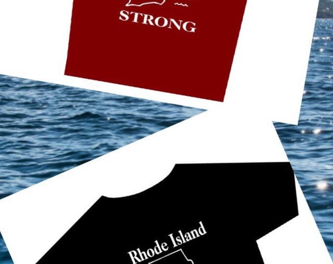 Rhode Island Strong Tee Shirt