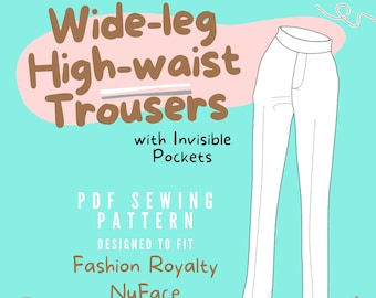 PDF Sewing Pattern - Wide-leg High-waist Trousers with Invisible Pockets for Fashion Royalty NuFace Dolls   Me-Made DIY Crafting   Miniature