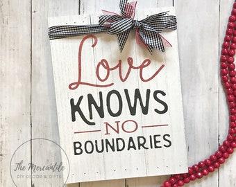 Love Knows No Boundaries Wooden Pallet Sign