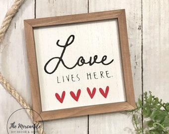 Love Lives Here Shelf Sitter Sign