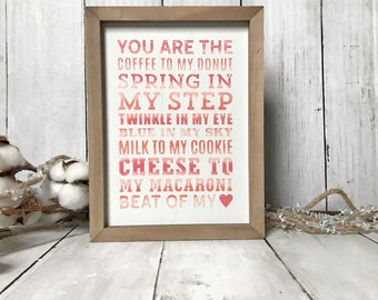 You are the Coffee To My Donut The Cheese to My Macaroni Valentine's Day Shelf Sitter Sign