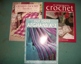 Crochet Afghan Books..Set of 3 Books..At Home with Crochet..Our Best Afghans A to Z...Granny Crochet Favorites..Crochet Patterns..