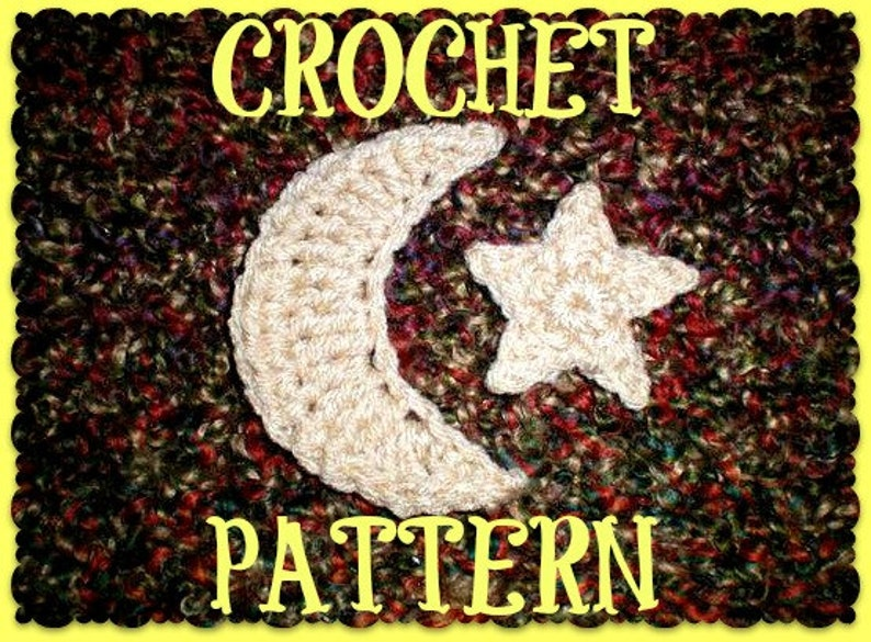CROCHET PATTERN ONLY  Crescent Moon & Star Appliques image 0