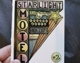 Starlight Motel Zine 2 with holographic sticker
